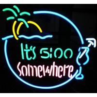 It's 5:00 Somewhere Neon Sign